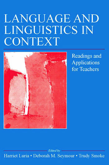 Language and Linguistics in Context Readings and Applications for Teachers book cover