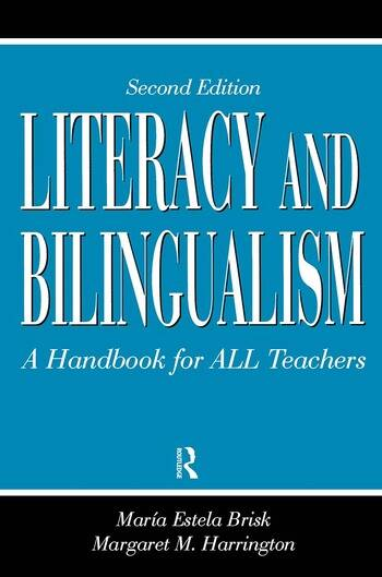 Literacy and Bilingualism A Handbook for ALL Teachers book cover