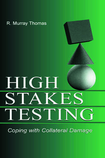 High-Stakes Testing Coping With Collateral Damage book cover