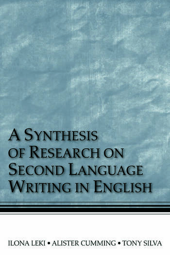 A Synthesis of Research on Second Language Writing in English book cover