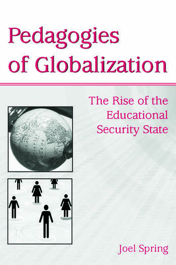 Pedagogies of Globalization The Rise of the Educational Security State book cover