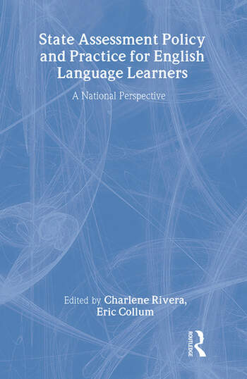 State Assessment Policy and Practice for English Language Learners A National Perspective book cover