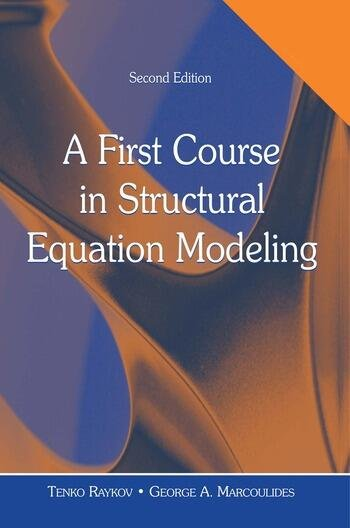 A First Course in Structural Equation Modeling book cover