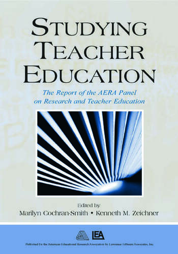 Studying Teacher Education The Report of the AERA Panel on Research and Teacher Education book cover