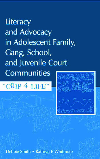 Literacy and Advocacy in Adolescent Family, Gang, School, and Juvenile Court Communities Crip 4 Life book cover