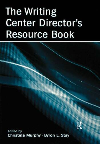 The Writing Center Director's Resource Book book cover