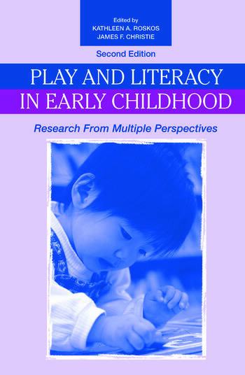 Play and Literacy in Early Childhood Research From Multiple Perspectives book cover