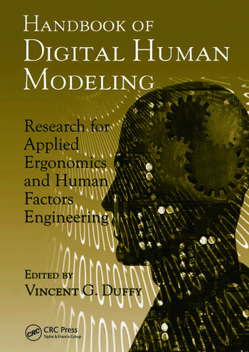 Handbook of Digital Human Modeling Research for Applied Ergonomics and Human Factors Engineering book cover