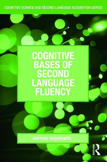 Cognitive Bases of Second Language Fluency book cover