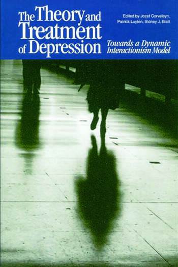 The Theory and Treatment of Depression Towards a Dynamic Interactionism Model book cover