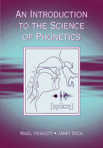 An Introduction to the Science of Phonetics book cover