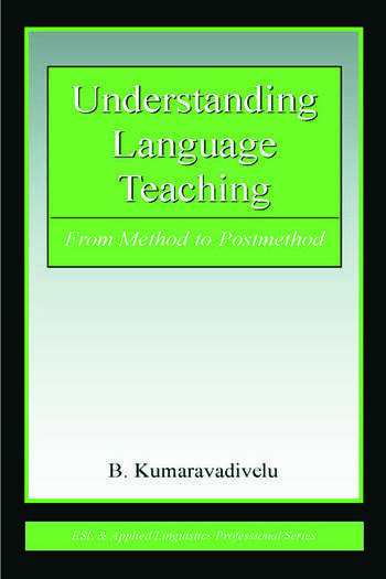 Understanding Language Teaching From Method to Postmethod book cover