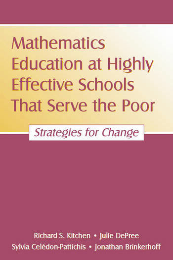 Mathematics Education at Highly Effective Schools That Serve the Poor Strategies for Change book cover