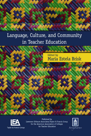 Language, Culture, and Community in Teacher Education book cover
