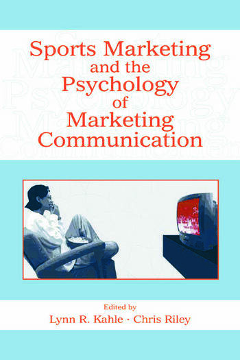 Sports Marketing and the Psychology of Marketing Communication book cover
