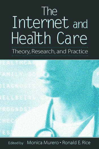 The Internet and Health Care Theory, Research, and Practice book cover