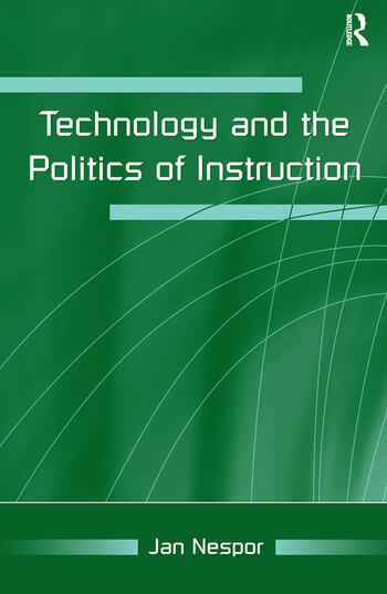 Technology and the Politics of Instruction book cover