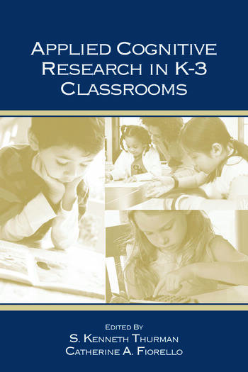 Applied Cognitive Research in K-3 Classrooms book cover