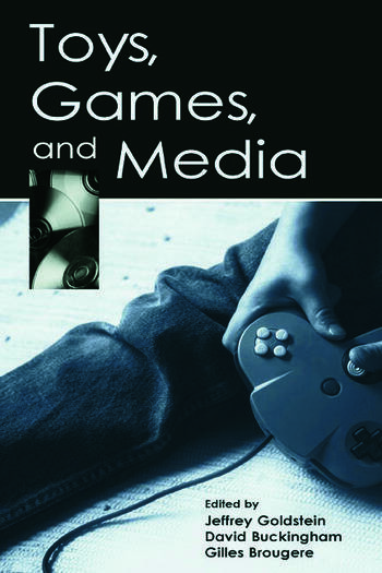 Toys, Games, and Media book cover