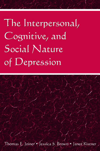 The Interpersonal, Cognitive, and Social Nature of Depression book cover