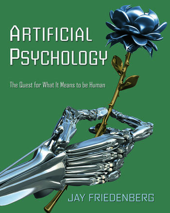 Artificial Psychology The Quest for What It Means to Be Human book cover