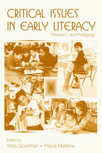 Critical Issues in Early Literacy Research and Pedagogy book cover