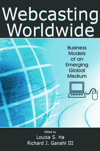 Webcasting Worldwide Business Models of an Emerging Global Medium book cover