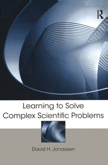 Learning to Solve Complex Scientific Problems book cover