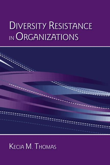 Diversity Resistance in Organizations book cover