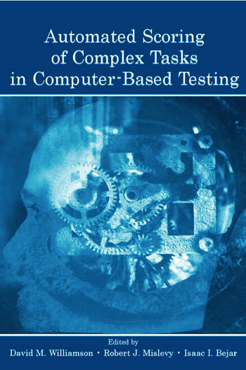Automated Scoring of Complex Tasks in Computer-Based Testing book cover