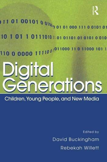Digital Generations Children, Young People, and the New Media book cover