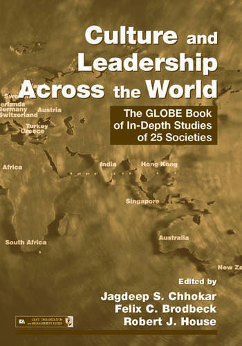 Culture and Leadership Across the World The GLOBE Book of In-Depth Studies of 25 Societies book cover