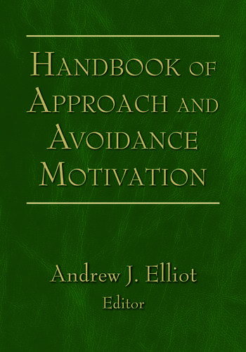 Handbook of Approach and Avoidance Motivation book cover