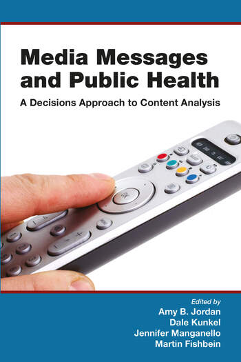 Media Messages and Public Health A Decisions Approach to Content Analysis book cover