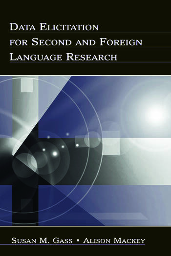 Data Elicitation for Second and Foreign Language Research book cover