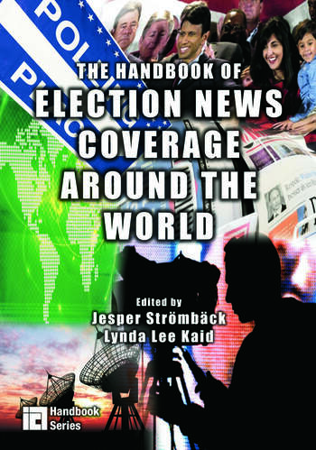 The Handbook of Election News Coverage Around the World book cover