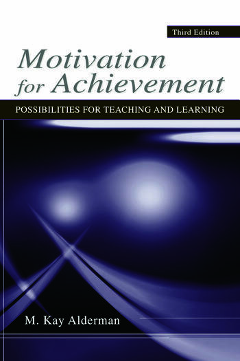 Motivation for Achievement Possibilities for Teaching and Learning book cover