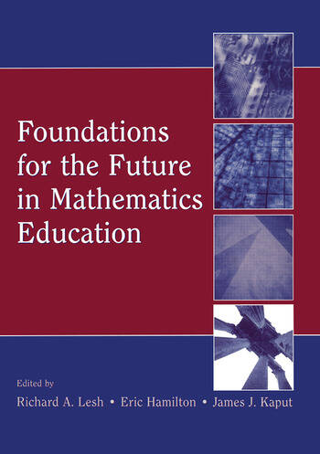 Foundations for the Future in Mathematics Education book cover