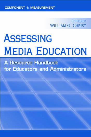 Assessing Media Education A Resource Handbook for Educators and Administrators: Component 1: Measurement book cover