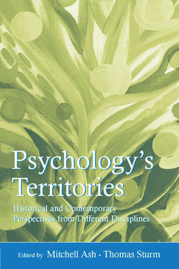 Psychology's Territories Historical and Contemporary Perspectives From Different Disciplines book cover