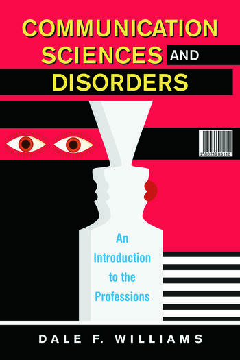 Communication Sciences and Disorders An Introduction to the Professions book cover