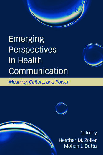Emerging Perspectives in Health Communication Meaning, Culture, and Power book cover
