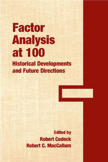Factor Analysis at 100 Historical Developments and Future Directions book cover