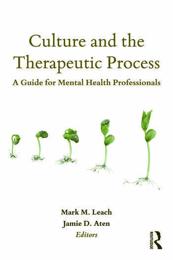 Culture and the Therapeutic Process A Guide for Mental Health Professionals book cover