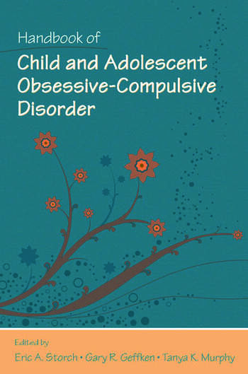 Handbook of Child and Adolescent Obsessive-Compulsive Disorder book cover
