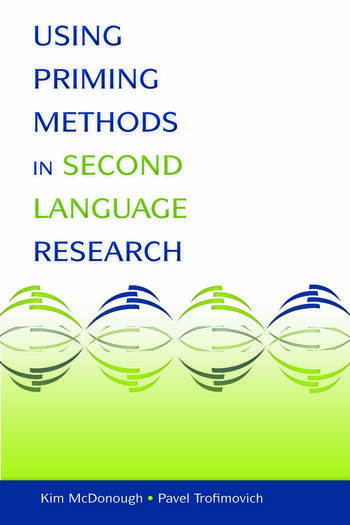Using Priming Methods in Second Language Research book cover