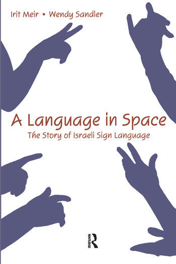 A Language in Space The Story of Israeli Sign Language book cover