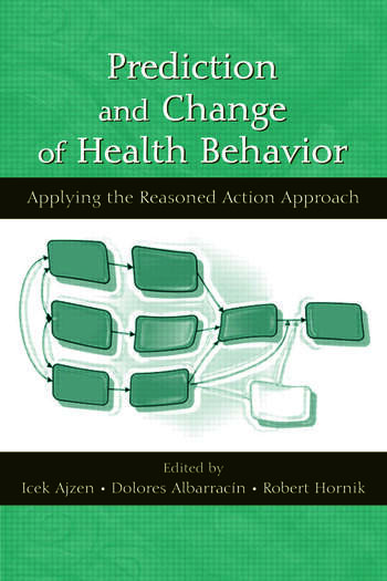 Prediction and Change of Health Behavior Applying the Reasoned Action Approach book cover