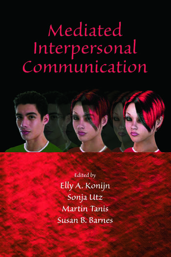 Mediated Interpersonal Communication book cover