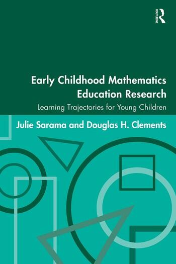 Early Childhood Mathematics Education Research Learning Trajectories for Young Children book cover